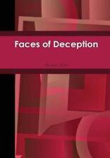 Faces of Deception by Elizabeth Parker (2014, Hardcover)