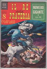 IL RE DELLA PRATERIA  n.  8  - ed. Cenisio 1971 #   ottimo+