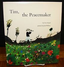 TIM, THE PEACEMAKER BY UWE FRIESEL/ILLUSTRATED BY JOZEF WILKON HC IN DJ