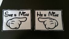 He's Mine She's Mine Mickey Pair Embroidered Patch, Badge Iron on or Sew