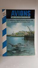 REVUE AVIONS N°1 HORS-SERIE - L'AERONAUTIQUE NAVALE FRANCAISE 1939 1940