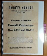 IH International McCormick Deering Farmall B-221 BN-221 Cultivator Owner Manual
