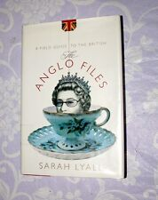 THE ANGLO FILES A FIELD GUIDE TO THE BRITISH BY SARAH LYALL