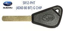 Subaru SR12-PHT (4D60 80 BIT) G CHIP Transponder Key USA Seller TOP Quality