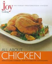 Joy of Cooking - All about Chicken by Irma S. Rombauer, Ethan Becker and Marion…