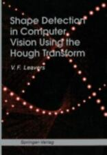 Shape Detection in Computer Vision Using the Hough Transform by V. F. Leavers...