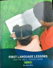 First Langauge Lessons For The Well-Trained Mind: Level 1: Peace Hill Press