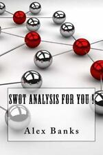 Swot Analysis for You ! by Alex Banks (2015, Paperback)