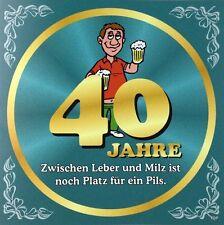 Aufkleber Flaschenetikett 40 Jahre mit witzigen Spruch Geburtstag Bierflasche