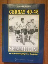 Cernay 40-45 ; Le Ss Ausbildungslager De Sennheim - Henri Mounine