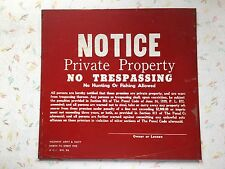 Vintage Posted, No Trespassing metal signs