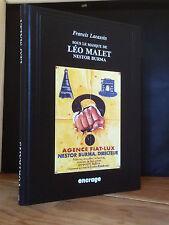 SOUS LE MASQUE DE LEO MALET NESTOR BURMA - FRANCIS LACASSIN - EDT° ENCRAGE