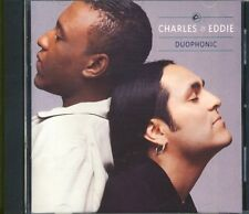 CHARLES & EDDIE - duophonic  CD 1992