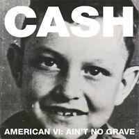 Johnny Cash - American VI: Ain't No Grave [New Vinyl]