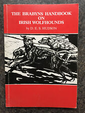 BRABYNS HANDBOOK ON IRISH WOLFHOUNDS DOGS HOUNDS CRUFTS BREEDING