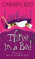 Three in a Bed, Carmen Reid