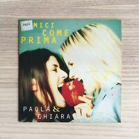 Paola & Chiara - Amici Come Prima - CD Single campione gratuito - 1997 RARO!