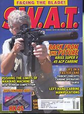 SWAT S.W.A.T. MAGAZINE AUGUST 2008 : FACING THE BLADE