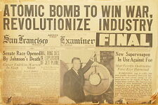 ATOMIC BOMB TO WIN WAR ~ SAN FRANCISCO CHRONICLE ~ AUGUST 7, 1945~ORIGINAL ISSUE