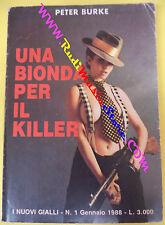 book libro Peter Burke UNA BIONDA PER IL KILLER 1988 i nuovi gialli 1 (L17)