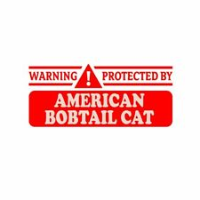 Warning! Protected By American Bobtail Cat Sticker Decal