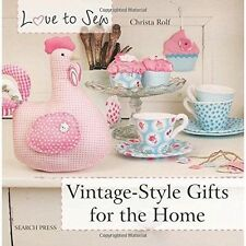 Love to Sew: Vintage-Style Gifts for the Home by Christa Rolf (Paperback, 2014)