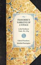 Franchere's Narrative of a Voyage : To the Northwest Coast, 1811-1814 by...