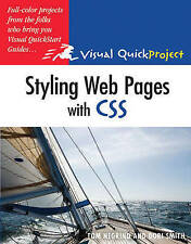 Styling Web Pages with CSS: Visual QuickProject Guide by Dori Smith, Tom...