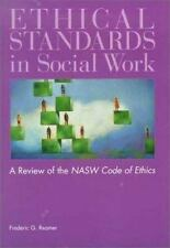 Ethical Standards in Social Work: A Critical Review of the Nasw Code of Ethics