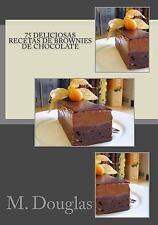 75 Deliciosas Recetas de Brownies de Chocolate by M. Douglas (2014, Paperback)