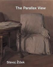 The Parallax View by Slavoj Zizek-2009 trade sized paperback-combined shipping
