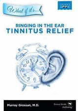 Ringing in the Ear - Tinnitus Relief by Grossan Murray Grossan (2012, Paperback)