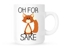 OH FOR FOX SAKE - NEW REDDIT NOVELTY MUG/CUP - GREAT GIFT IDEA - FREE POSTAGE