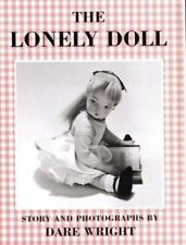 THE LONELY DOLL by Dare Wright HCDJ EC 1985