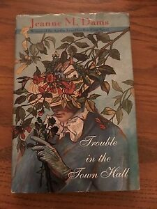 Dorothy Martin Mystery: Trouble in the Town Hall Bk. 2 by Jeanne M. Dams (1996,