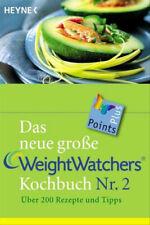 Das neue große Weight Watchers Kochbuch Nr. 2 - Über 200 Rezepte und Tipps - Wei