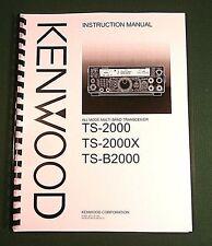 Kenwood TS-2000 Instruction Manual - Premium Card Stock Covers & 32 LB Paper!