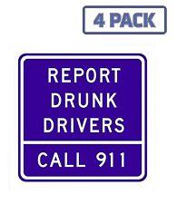 Report Drunk Drivers Sign Sticker Vinyl Decal 1-1031