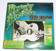 Stefan Grossman How To Play Blues Guitar LP Original 1968 (Kicking Mule A1/B1)