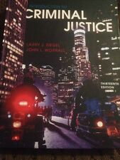 Introduction to Criminal Justice by John L. Worrall and Larry J. Siegel (2011, …
