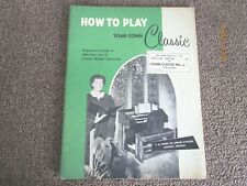 Vintage 1955 Organist'S Guide How To Play Your Conn Classic Organ-Free Ship-D10