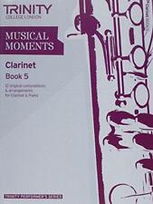 Musical Moments Clarinet Book 5 (Trinity Performers Series) by Trinity Guildhall