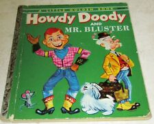 Howdy Doody and Mr. Bluster Little Golden Book 204, (FN 6.0) 1954