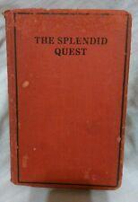1929 The Splendid Quest Basil Mathews M.A. World Syndicate Pub hardcover VG