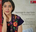 HOMMAGE TO JOSE ROLON Piano Works  Piano Quintet