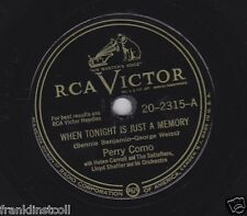 Perry Como on 78 rpm RCA Victor 20-2315: When Tonight is Just a Memory/I Wonder