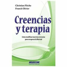 Creencias y Terapias / Beliefs and therapies by Christian Fleche and Franck...