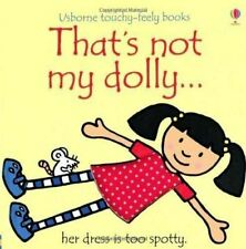That's Not My Dolly... by Fiona Watt - Usborne Touchy-Feely