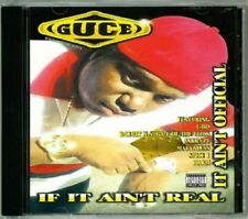 GUCE - IF IT AIN'T REAL IT AIN'T OFFICIAL US-CD 98 SPICE 1 C-BO B-LEGIT 3X KRAZY