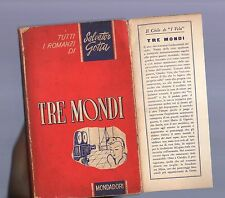salvatore gotta - tre mondi - prima edizione mondadori 1951